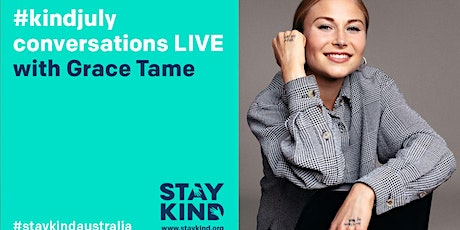 #kindjuly conversations LIVE ONLINE with Grace Tame tickets