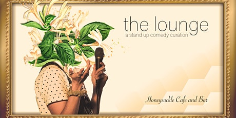 The Lounge: a stand up comedy curation tickets