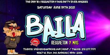 Baila / Veso's is back! Here to bring you BAILA Reggaetón y Mas tickets