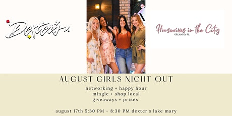 Americana August  Girls Night Out - Dexter's Lake Mary tickets