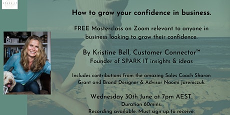 How to cultivate CONFIDENCE in business tickets