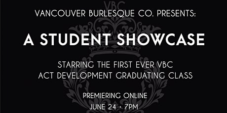 VBC Presents: A Student Showcase June 24 tickets