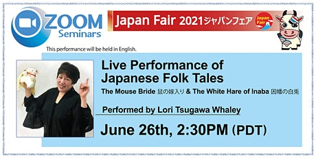 Live Performance of Japanese Folk Tales by Lori Tsugawa Whaley tickets