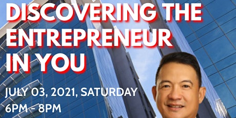 DISCOVERING THE ENTREPRENEUR IN YOU tickets