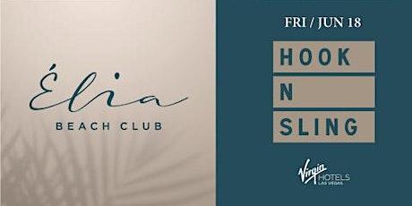 6.18 Hook N Sling Pool Party @ Elia Beach Club Pool Party Las Vegas tickets