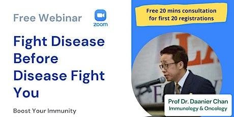 Fight Disease Befoe Disease Fight  you tickets