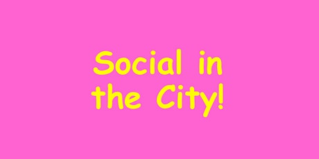 LGBTQ+ Social in the City! tickets