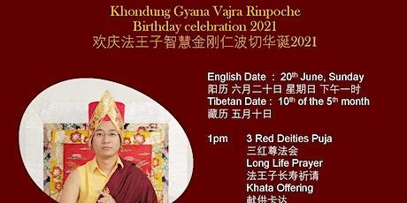 20 June 2021 Sunday1 PM Khondung Gyana Vajra Rinpoche Birthday Celebration tickets