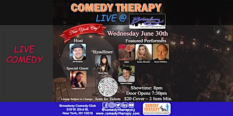 Comedy Therapy Live @ Broadway Comedy Club - June 30th, 8pm tickets