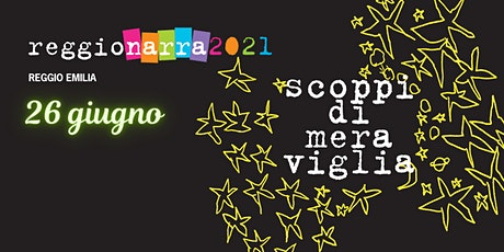 Reggionarra - 26 giugno biglietti