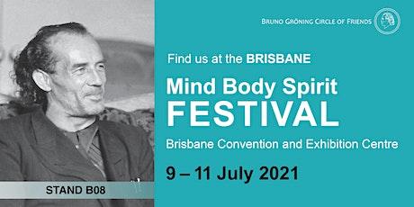 Brisbane Mind Body Spiritual Festival: Bruno Groening Circle of Friends tickets