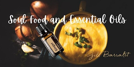 Soul Food and Essential Oils tickets