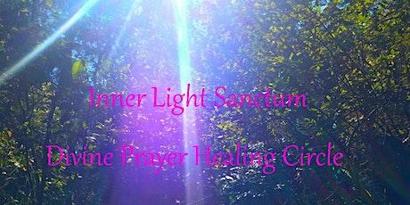 Inner Light Sanctum Divine Prayer Healing Circle tickets