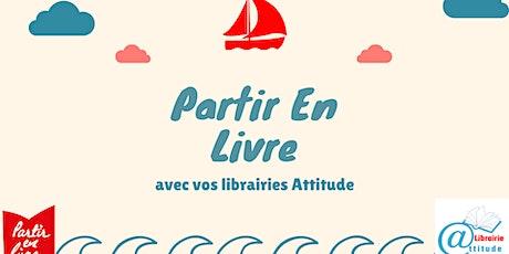 Partir en Livre avec votre Librairie Attitude - Gaillac 03/10 GRATUIT billets