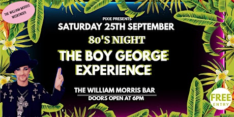 80's night with The Boy George Experiance tickets