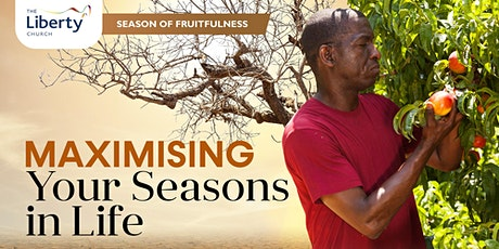 TLC Sunday Service - MAXIMISING YOUR SEASONS IN LIFE tickets