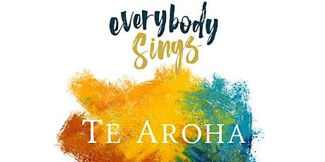 Everybody Sings - TE AROHA CONCERT tickets
