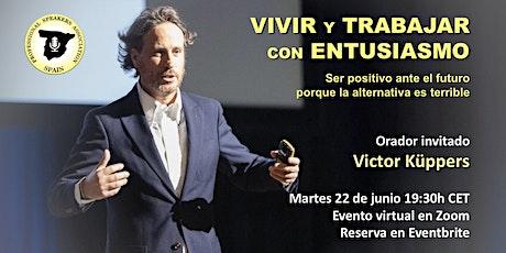 Victor Küppers: Vivir y Trabajar con Entusiasmo entradas