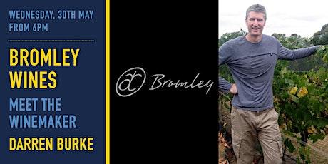 Meet the Winemaker / Bromley Wines tickets