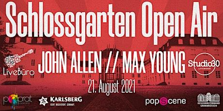 Schlossgarten Open Airs - John Allen // Max Young Tickets
