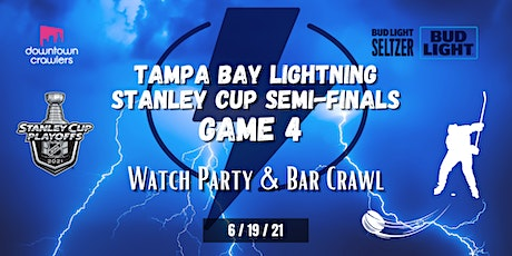 Tampa Bay Lightning Stanley Cup Semi-Finals Game 4 Watch Party & Bar Crawl tickets