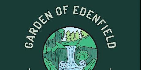 THE GARDEN OF EDENFIELD tickets