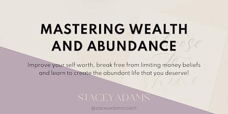 Mastering Wealth and Abundance tickets