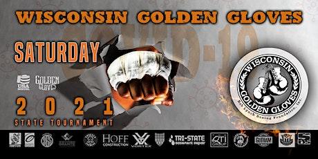 2021 Wisconsin Golden Gloves - Saturday 7/24/2021  Semi-Finals & Finals tickets