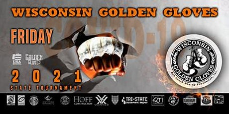 2021 Wisconsin Golden Gloves - Friday 7/23/2021 -  Eliminations tickets