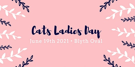 Cats Ladies Day tickets