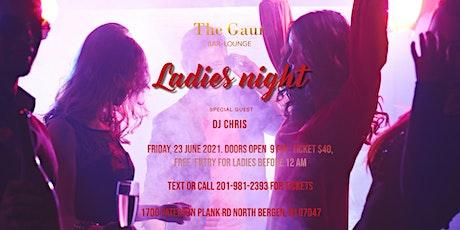 Ladies Night with DJ Fiuger at Gaur Club on Friday 23th July 2021! tickets