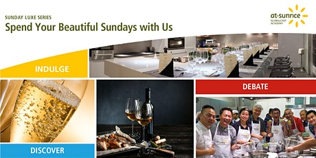 Sunday Luxe Series: Discover the World of Wines tickets