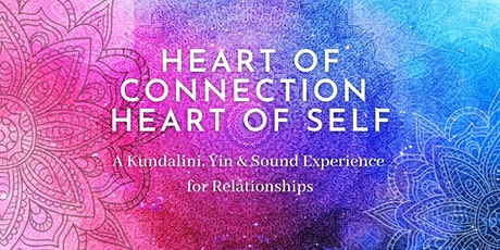 Heart of Connection Heart of Self tickets