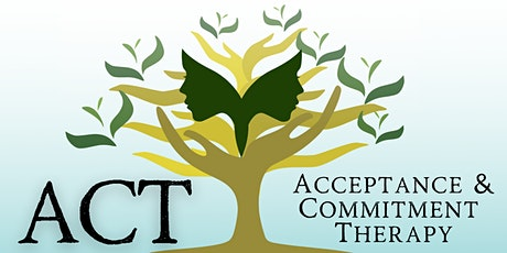 Acceptance & Commitment Therapy Training - student/intern tickets