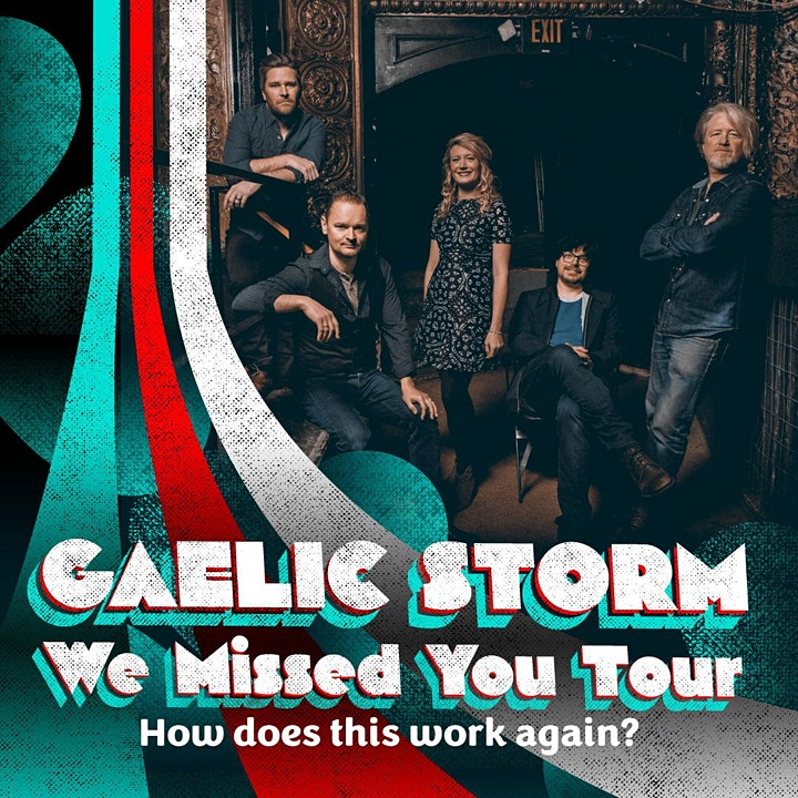 Gaelic Storm: We Missed You Tour image