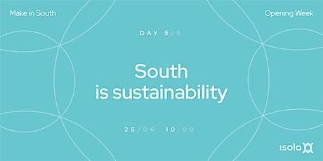 South is Sustainability biglietti