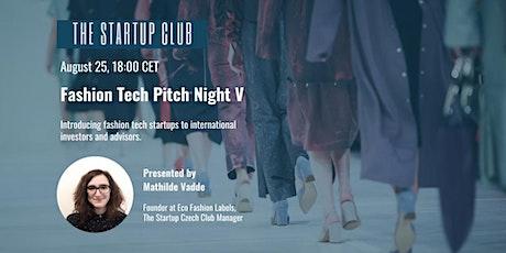 Fashion Tech Pitch Night V tickets