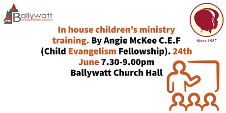 Ballywatt hbc and training available for all children's leaders. tickets