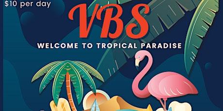 TLC Tropical Paradise VBS tickets