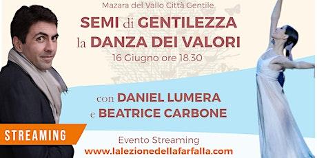 Evento in Streaming MAZARA CITTÀ GENTILE   DANIEL LUMERA e BEATRICE CARBONE biglietti