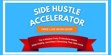 Side Hustle Accelerator Masterclass — Naples biglietti