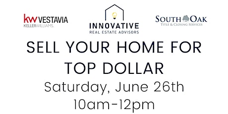 Sell Your Home for Top Dollar tickets