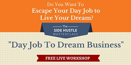 Day Job To Dream Business Masterclass — Santiago tickets