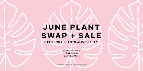 June Plant Swap & Sale tickets