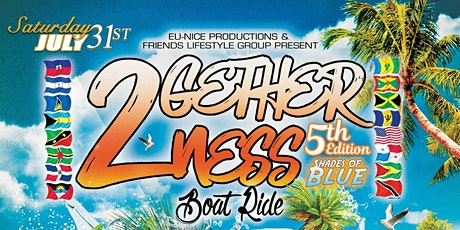 5th Annual 2Getherness Boat Ride tickets