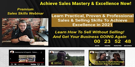 Premium Online Workshop - Achieve Sales Mastery and  Excellence Now! tickets