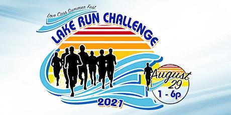 Love Cass Summer  Fest  2021   Lake Run Challenge tickets
