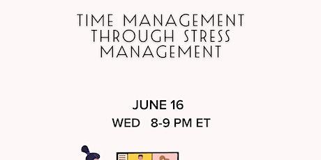 Time Management  Through Stress Management tickets