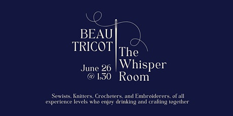 Beau Tricot - Crafting Circle tickets