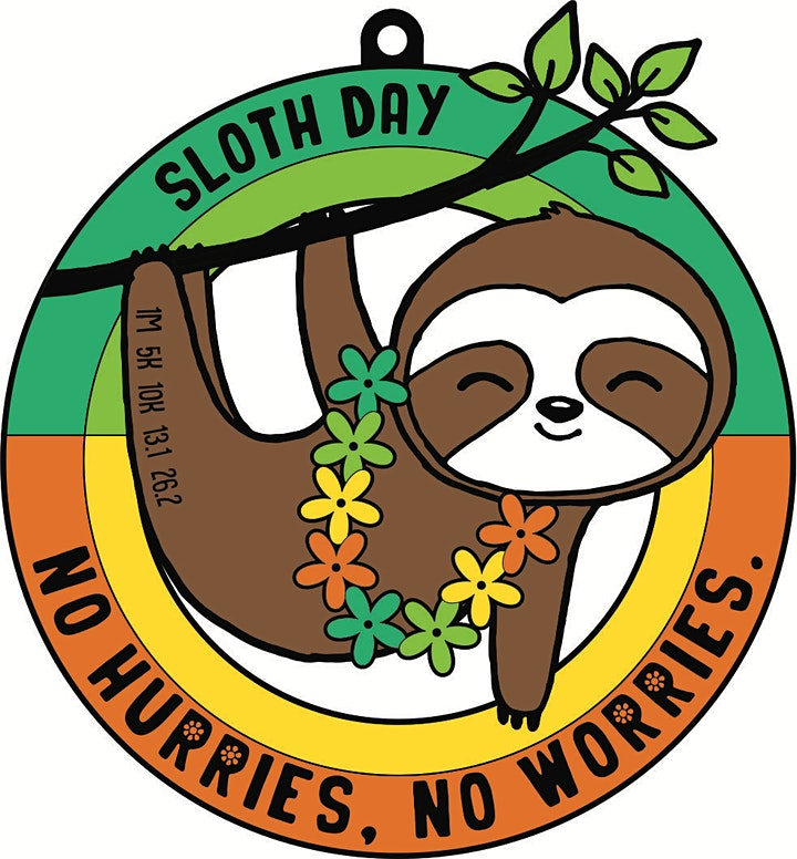 2021 Sloth Day 1M 5K 10K 13.1 26.2-Participate from Home. Save $5 image